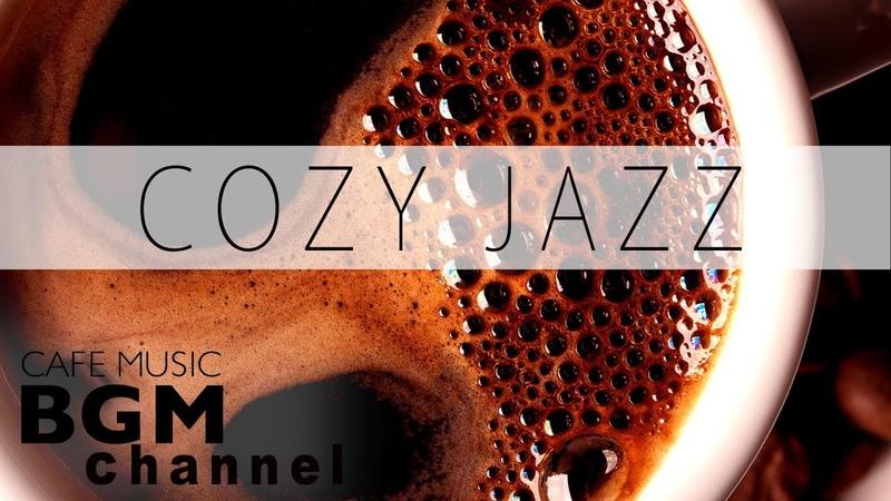 Cozy Jazz Mix - Smooth Jazz Music - Saxophone Jazz - Study Work Jazz - Sleep Music