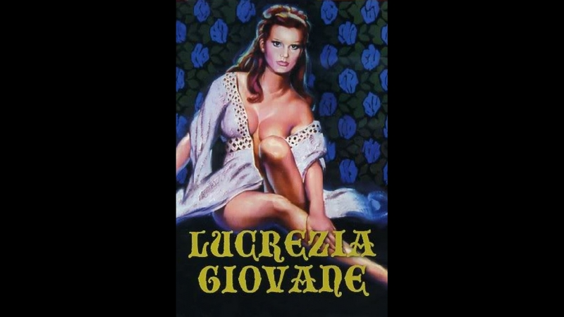 Молодая Лукреция _ Lucrezia giovane (1974) Италия