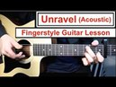 Unravel (Acoustic) - Tokyo Ghoul | Fingerstyle Guitar Lesson (Tutorial) How to play Fingerstyle
