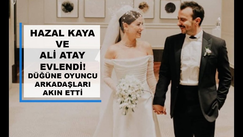 Hazal Kaya ve Ali Atay Evlendi! Düğüne Oyuncu Arkadaşları Akın Etti | Röportajlar