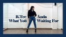 X Anda - What You Waiting For (뭘 기다리고 있어) [Dance Cover by Aly Kim]