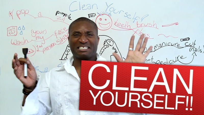 Speaking English Clean yourself