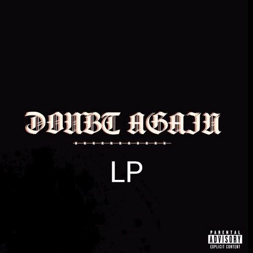 Lp альбом Doubt Again