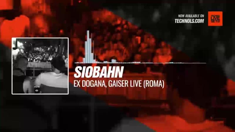 Siobahn - Ex Dogana, Gaiser Live (Roma) Periscope techno music
