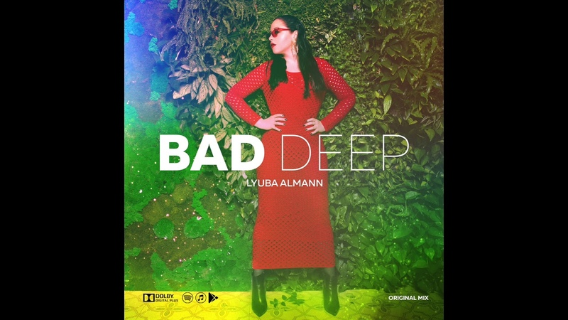 Lyuba Almann - Bad deep (Original mix)