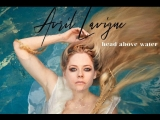 Avril Lavigne - Head Above Water (Премьера, 2018)
