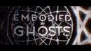 Embodied By Ghosts - Dreamcatcher (Official Lyric Video)