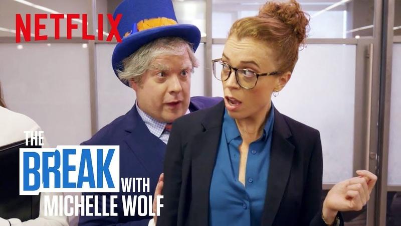 The Break with Michelle Wolf | Op-Ed | Netflix