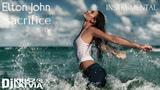 Elton John sacrifice Dj Kriss Latvia (INSTRUMENTAL)
