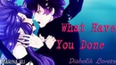 Diabolik Lovers ✰ Ayato X Cordelia What Have You Done