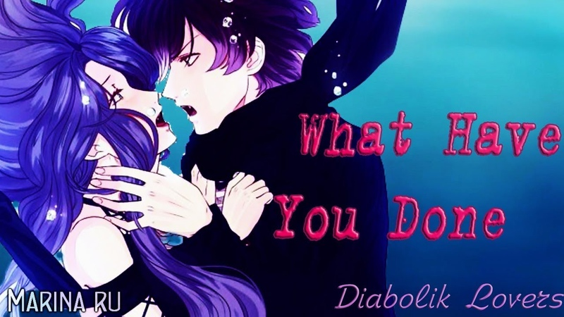 Diabolik Lovers ✰ Ayato X Cordelia || What Have You Done