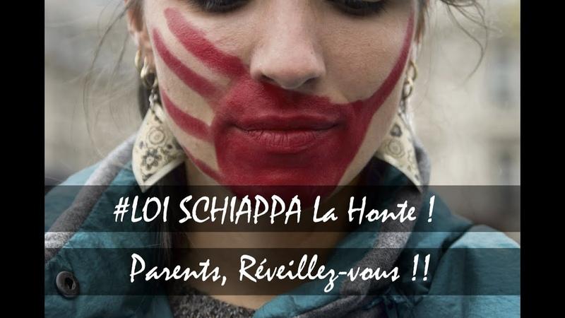 LOI SCHIAPPA La Honte ! Parents, Réveillez-Vous !! - ITV Prod