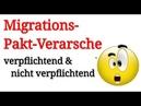Migrationspakt: Verpflichtend und doch nicht rechtlich bindend ?!? -- WTF ?!?!?