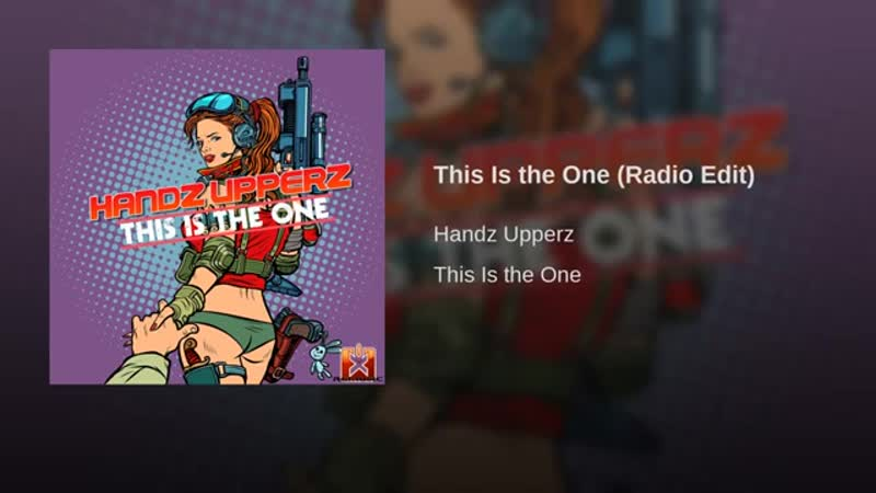 Handz Upperz - This Is The One (Radio Edit)