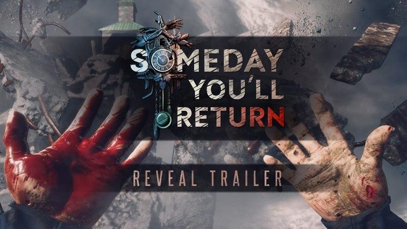 Someday You'll Return Reveal Trailer