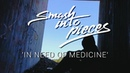Smash Into Pieces - In Need Of Medicine (LYRIC VIDEO - NEW SINGLE)