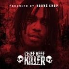 Chief Keef альбом Killer