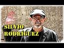 Las 5 Mejores Canciones de Silvio Rodríguez