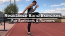 Speed Training Resistance Band Exercises for Sprinters Runners Strength Training for Runners