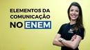 Elementos da Comunicação no Enem Brasil Escola