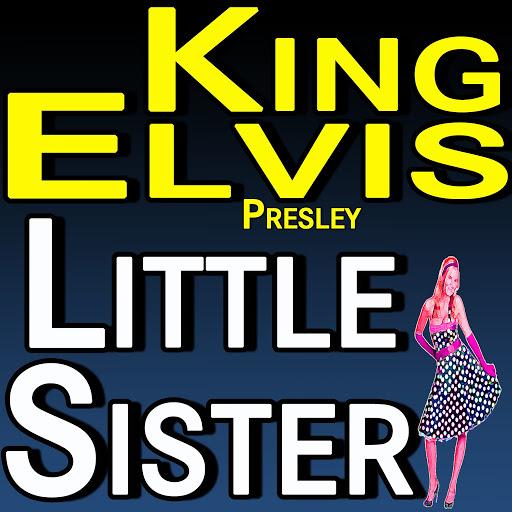Elvis Presley альбом King Elvis Little Sister