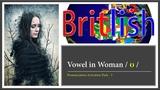 Improve your British English Pronunciation Vowel in Woman