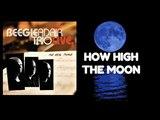 How High The Moon... Beegie Adair Trio