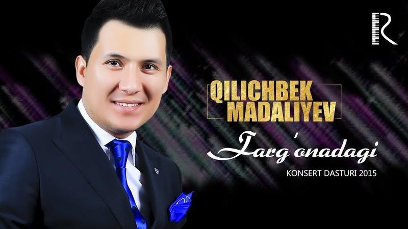 Qilichbek Madaliyev - Farg'onadagi konsert dasturi 2015