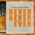 Ivan Spell &amp Alexandra Panayotova - Never Never Ever (Extended Mix)