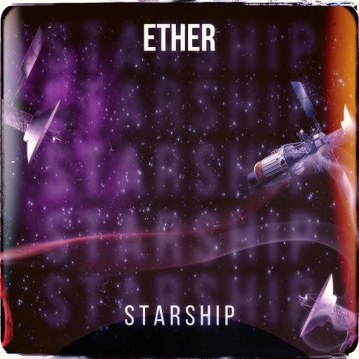 Ether альбом Starship