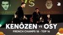[ KENÔZEN ] [ OSY ] [ Swissbeatbox ] [ Wabbpost ] French Beatbox Championship 2018 | Top 16