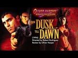From Dusk till Dawn (1996) Retrospective Review