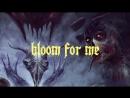 A Scarlet Gospel Bloom my love Teaser