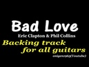 Bad Love Eric Clapton MIDI Backingtrack for All Guitars 耳コピ