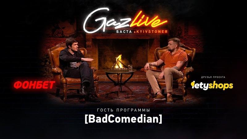 GAZLIVE | BadComedian [SKILLZ HUSTLE]