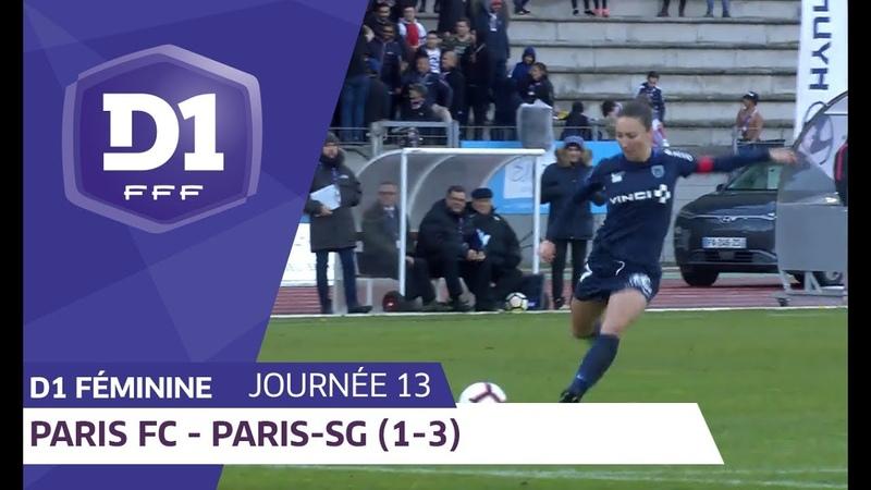 J13 Paris FC - Paris SG (1-3) D1 Féminine