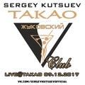 Sergey Kutsuev - Live@Takao 09.12.2017