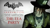 Batman Return to Arkham Arkham City The Tea Party