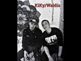 KiKy ft. Waldis- LiFE