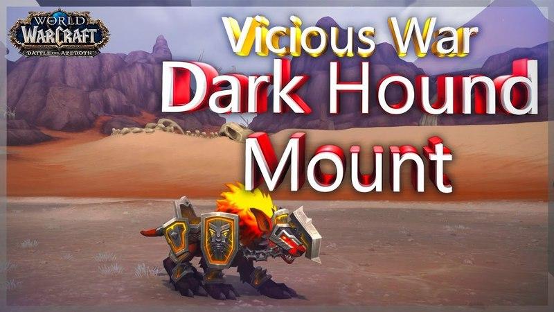 Vicious War Dark Hound Mount Preview ✪ BFA Alpha ✪