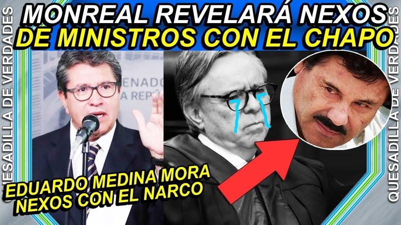 Senador Monreal revelará nexos de ministro de la SCJN con el Chapo
