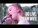 Dream Wife Somebody — UO Live