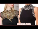 Stunning beads embroidered neck styles for women's blouse and dresses