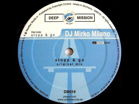 DJ Mirko Milano - Stopp Go (Original Mix) [Vinyl 2001]