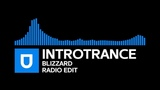 Trance - Introtrance - Blizzard (Radio Edit) Umusic Records Release
