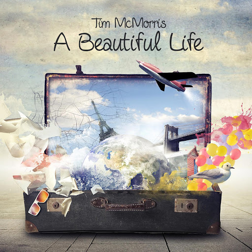 Tim McMorris альбом A Beautiful Life