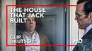 THE HOUSE THAT JACK BUILT | Come In | HD | Offiziell | Kinostart: 29. November 2018