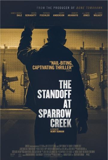 Противостояние в Спэрроу-Крик (The Standoff at Sparrow Creek) 2018 смотреть онлайн