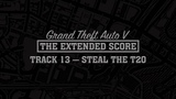 GTA Five The Extended Score Steal The T20