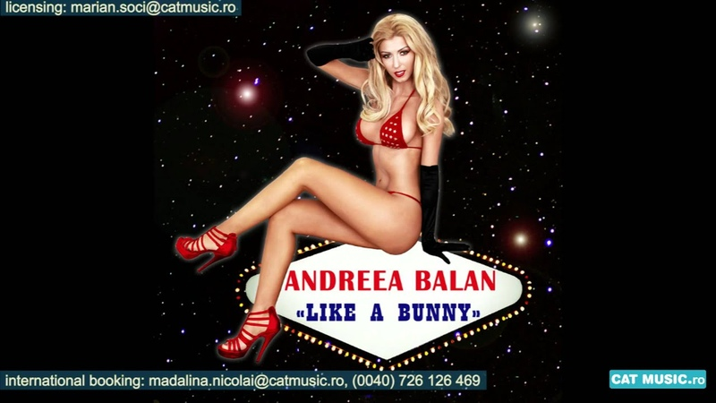 Andreea Balan - Like a Bunny (Official Single)